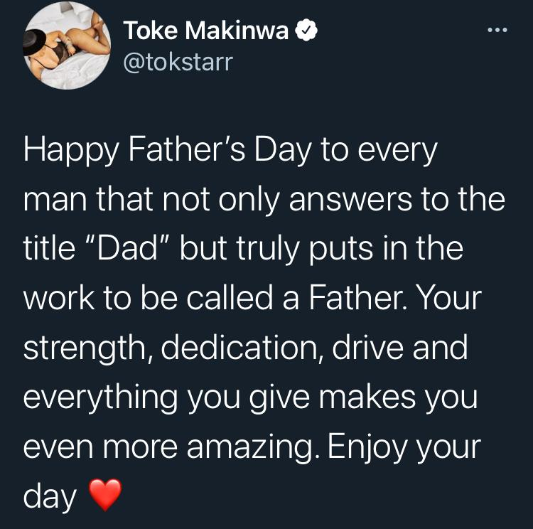 """""""Unless you are dead or at war, you have no excuse not to be a responsible father"""" - Toke Makinwa"""